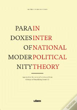 Wook.pt - Paradoxes of modernity in international political theory
