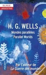 Parallel Worlds - Mondes Paralleles