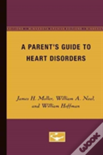 Parent S Guide Heart Disorders