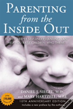 Wook.pt - Parenting From The Inside Out - 10th Anniversary Edition