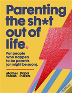 Wook.pt - Parenting The Sh*T Out Of Life