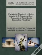 Paris Adult Theatre I, V. Slaton (Lewis) U.S. Supreme Court Transcript Of Record With Supporting Pleadings