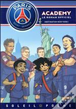 Paris Saint-Germain Academy - Destination New York !