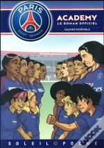 Paris Saint-Germain Academy - Gagner Ensemble