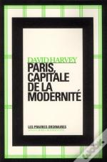 Paris,Capitale De La Modernite