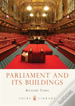 Parliament And Its Buildings