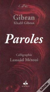 Paroles ; Calligraphies Lassaad Metoui