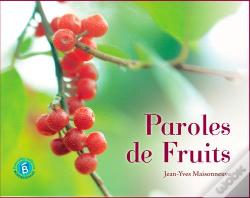 Wook.pt - Paroles De Fruits