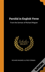 Parsifal In English Verse