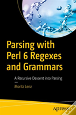 Wook.pt - Parsing With Perl 6 Regexes And Grammars