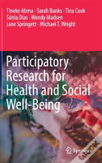Participatory Research For Health And Social Well-Being