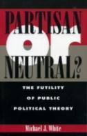 Partisan Or Neutral?