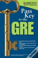 Pass Key To The Gre