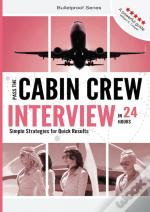 Pass The Cabin Crew Interview In 24 Hour