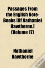 Passages From The English Note-Books (Of