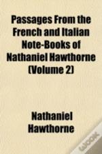 Passages From The French And Italian Not