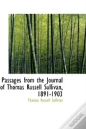 Passages From The Journal Of Thomas Russell Sullivan, 1891-1903