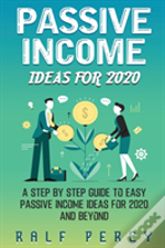 Passive Income Ideas For 2020