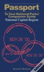 Passport To Your National Parks(R) Companion Guide: National Capital Region