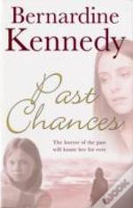PAST CHANCES