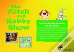 Patch And Robby Show Pack