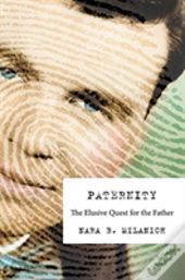Paternity 8211 The Elusive Quest For