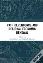 Path Dependence And Regional Economic Renewal