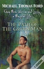 PATH OF THE GREEN MAN