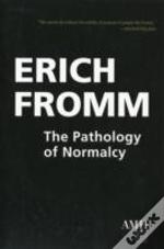 Pathology Of Normalcy