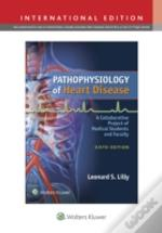 Pathophys Heart Disease 6e Int Ed