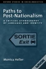 Paths To Post-Nationalism
