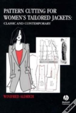 Pattern cutting for womens tailored jackets winifred aldrich pattern cutting for womens tailored jackets classic and contemporary de winifred aldrich fandeluxe Images