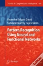 Pattern Recognition Using Neural And Functional Networks