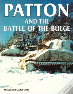 Wook.pt - Patton And The Battle Of The Bulge
