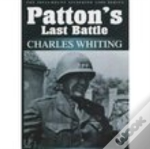Patton'S Last Battle