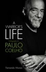 Paul Coelho Warriors Life