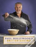 Paul Hollywood'S British Baking