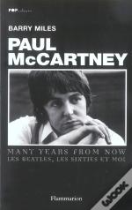 Paul Mccartney ; Many Years From Now, Les Bieatles