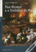 Paul Ricoeur e a Simbólica do Mal