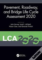 Pavement, Roadway, And Bridge Life Cycle Assessment 2020