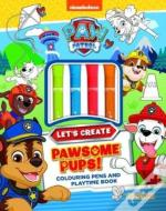Paw Patrol - Let'S Create - Pawsome Pups!