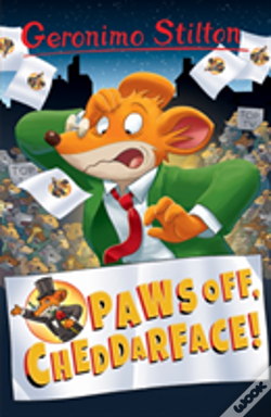 Wook.pt - Paws Off, Cheddarface! (Geronimo Stilton)