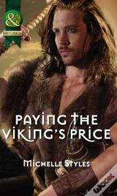 Paying The Viking'S Price (Mills & Boon Historical)