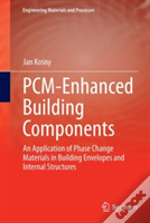 Pcm-Enhanced Building Components