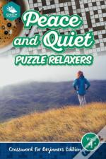 Peace And Quiet Puzzle Relaxers Vol 4