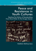 Peace And Resistance In Youth Culture