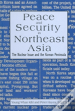 Peace And Security In Northeast Asia