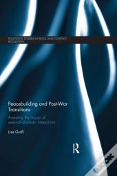 Peacebuilding And Post-War Transitions