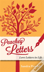 Peachey Letters - Love Letters To Life