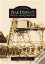 Peak District Mining And Quarrying